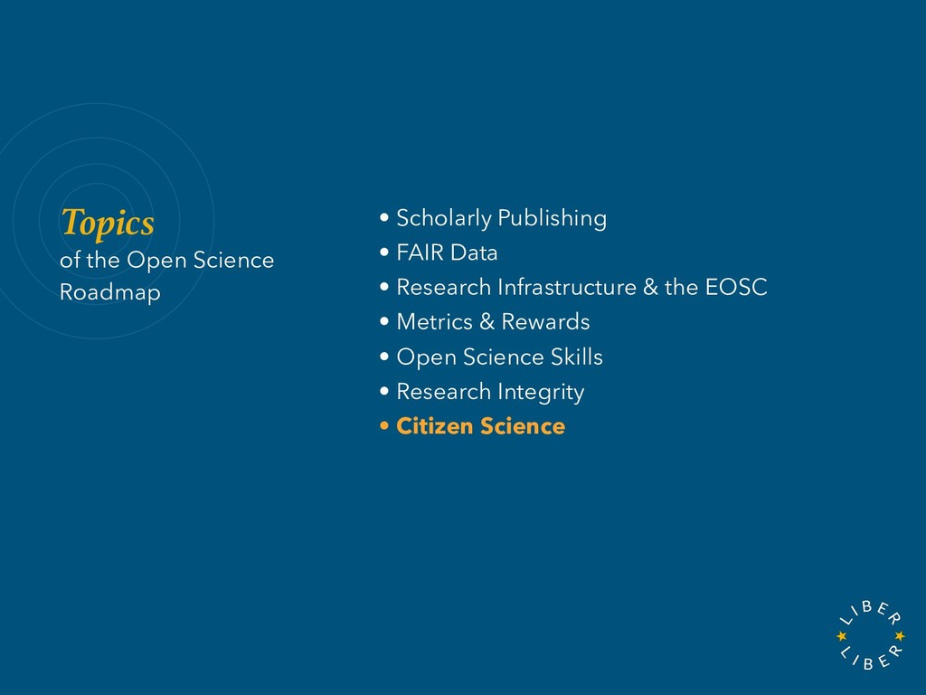 Topics of the Open Science Roadmap • Scholarly ...