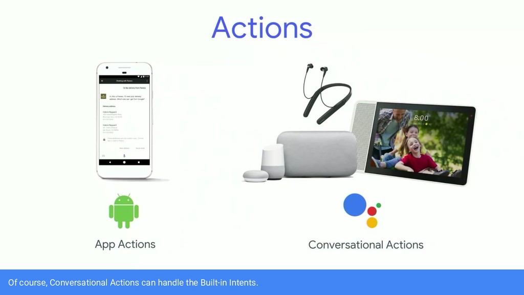 Of course, Conversational Actions can handle th...