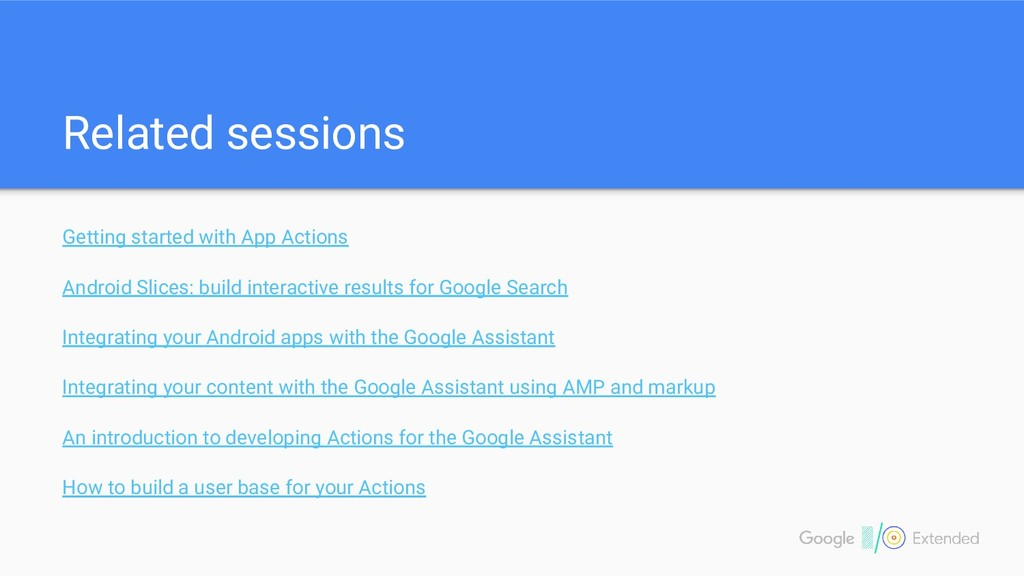 Related sessions Getting started with App Actio...