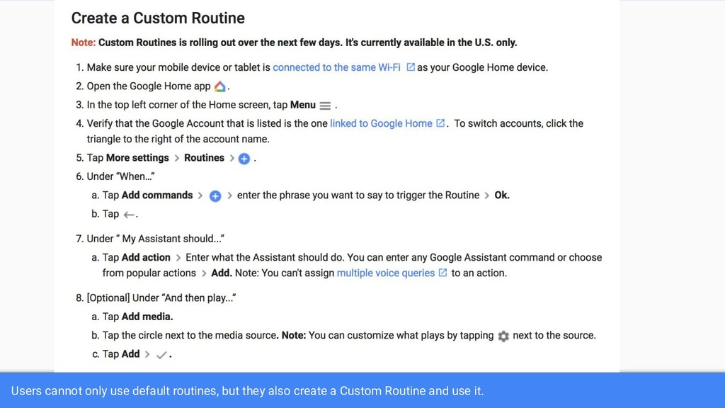 Users cannot only use default routines, but the...