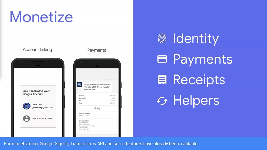 For monetization, Google Sign-in, Transactions ...