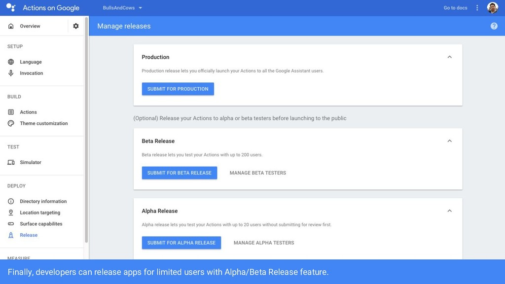 Finally, developers can release apps for limite...