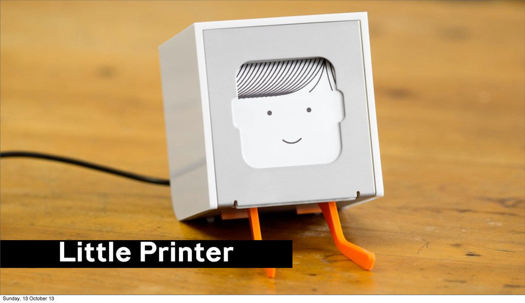 Little Printer Sunday, 13 October 13