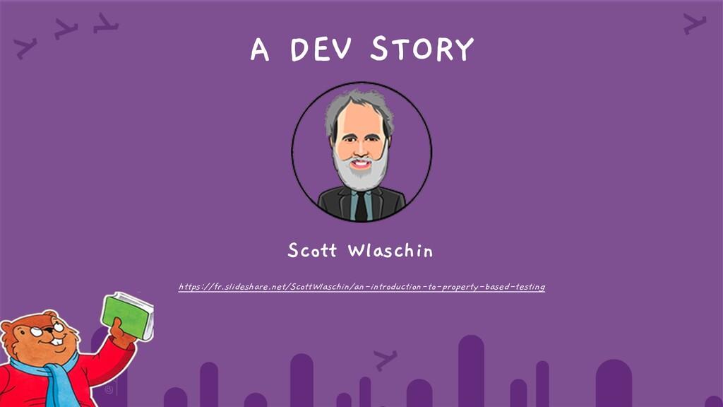 @yot88 A DEV STORY Scott Wlaschin https://fr.sl...