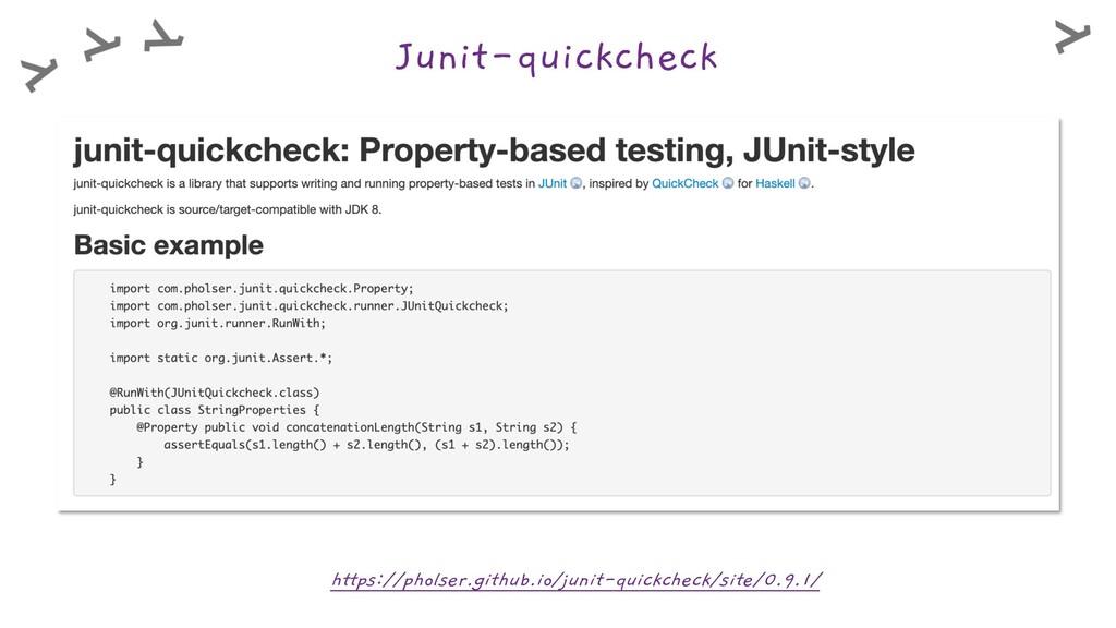 Junit-quickcheck https://pholser.github.io/juni...