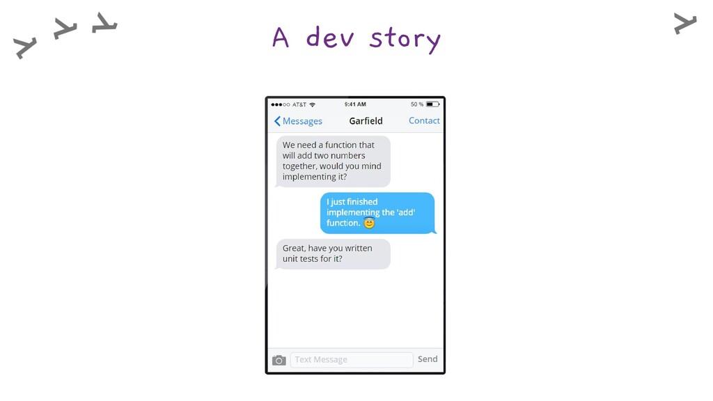 A dev story