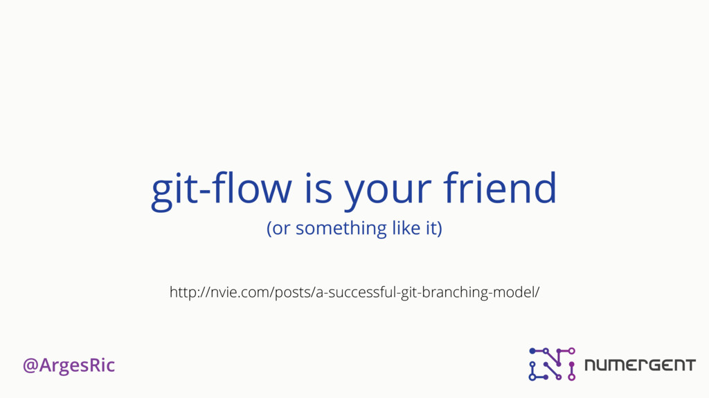 @ArgesRic git-flow is your friend (or something ...