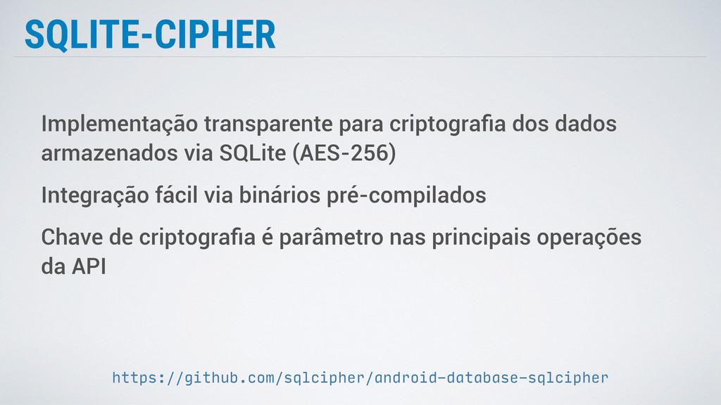 SQLITE-CIPHER Implementação transparente para c...