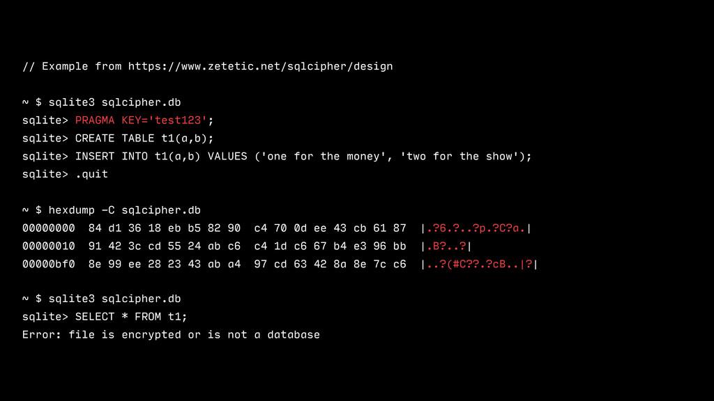 // Example from https://www.zetetic.net/sqlcip...