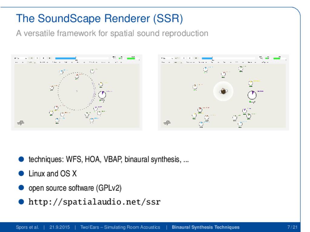 The SoundScape Renderer (SSR) A versatile frame...