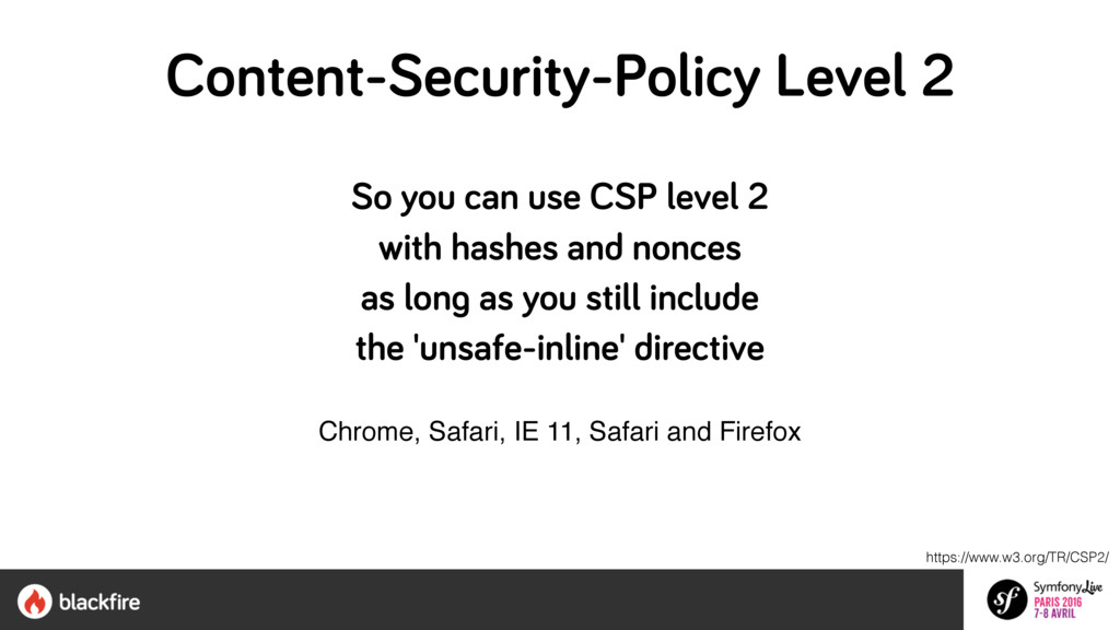 So you can use CSP level 2