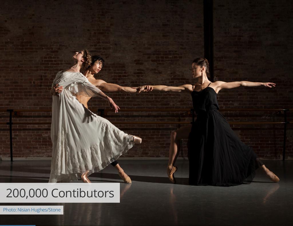 200,000 Contibutors Photo: Nisian Hughes/Stone