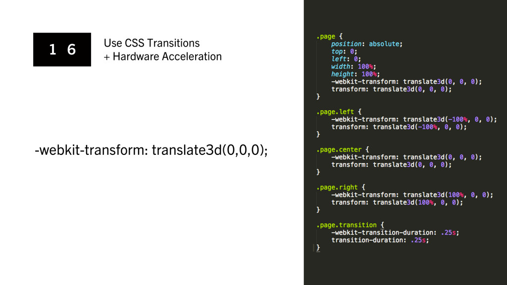 1 6 Use CSS Transitions + Hardware Acceleration...