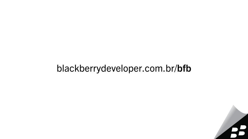 blackberrydeveloper.com.br/bfb