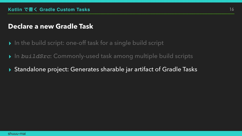 Kotlin Ͱॻ͘ Gradle Custom Tasks Declare a new Gr...