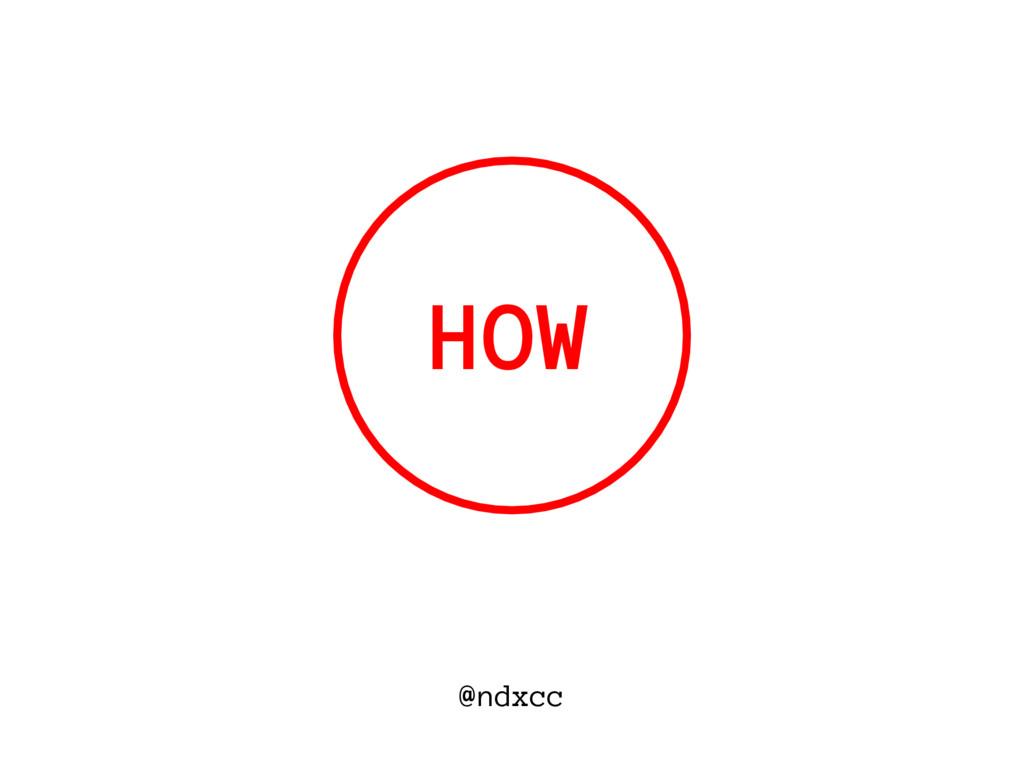 @ndxcc HOW