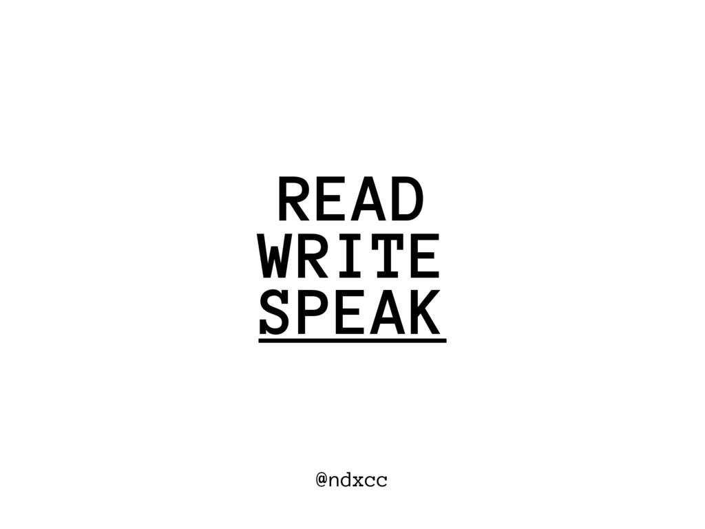 @ndxcc WRITE READ SPEAK