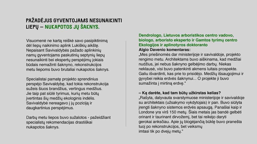 Dendrologo, Lietuvos arboristikos centro vadovo...