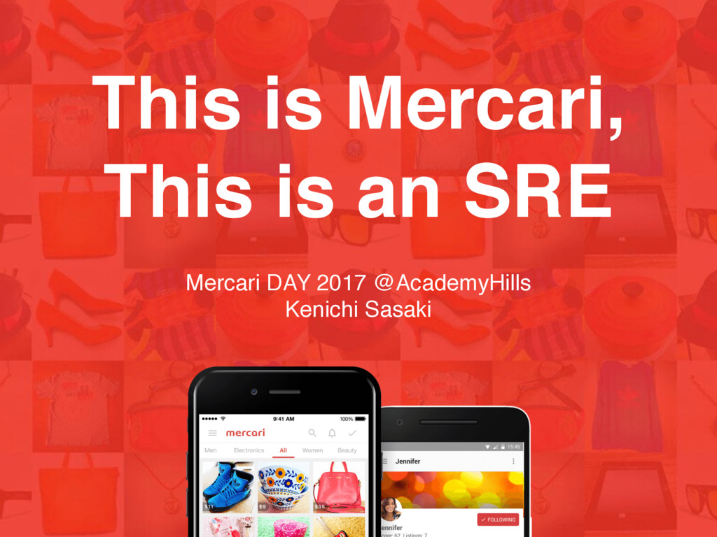 This is Mercari, This is an SRE Mercari DAY 201...