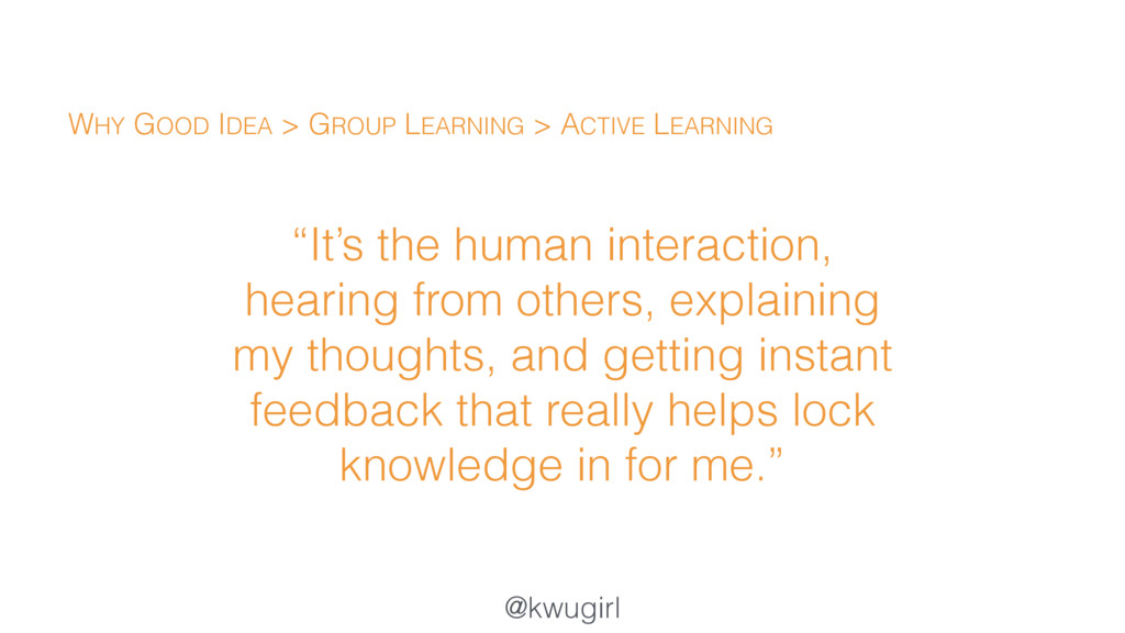 "@kwugirl ""It's the human interaction, hearing f..."