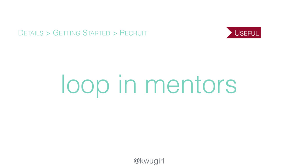 @kwugirl loop in mentors DETAILS > GETTING STAR...