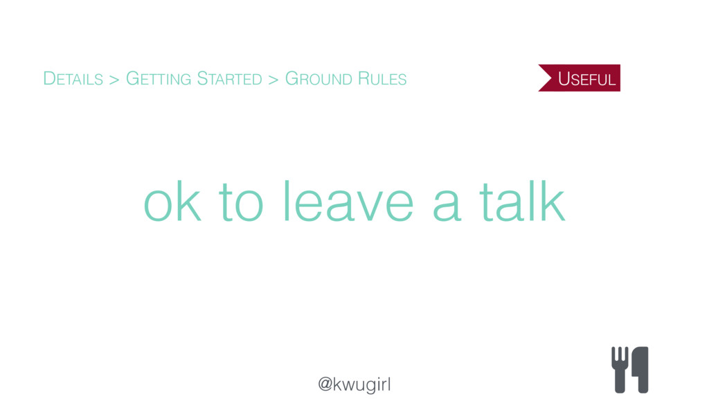 @kwugirl ok to leave a talk DETAILS > GETTING S...