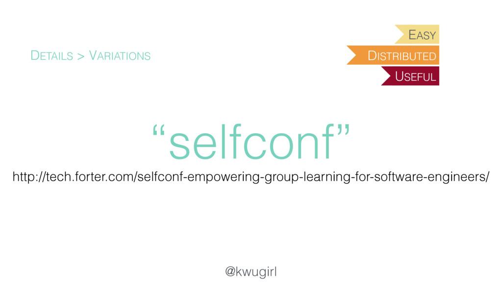 "@kwugirl ""selfconf"" DETAILS > VARIATIONS http:/..."