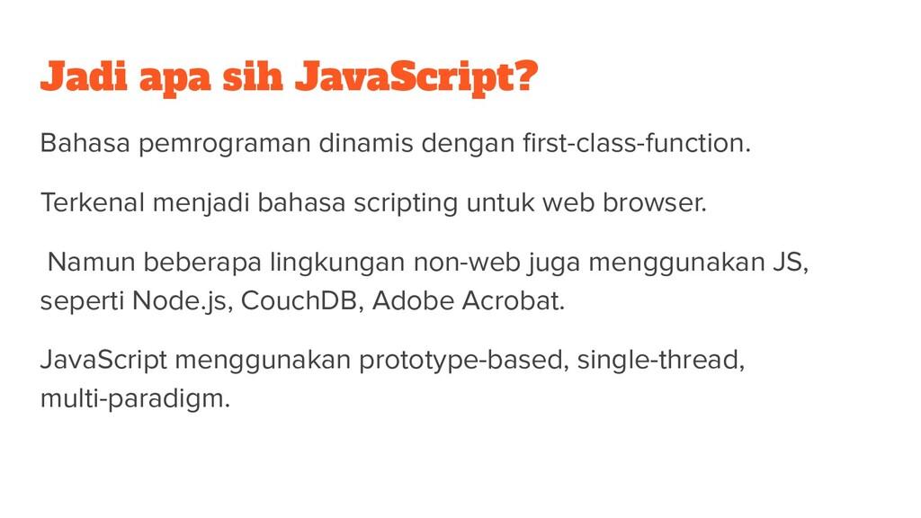Jadi apa sih JavaScript? Bahasa pemrograman din...