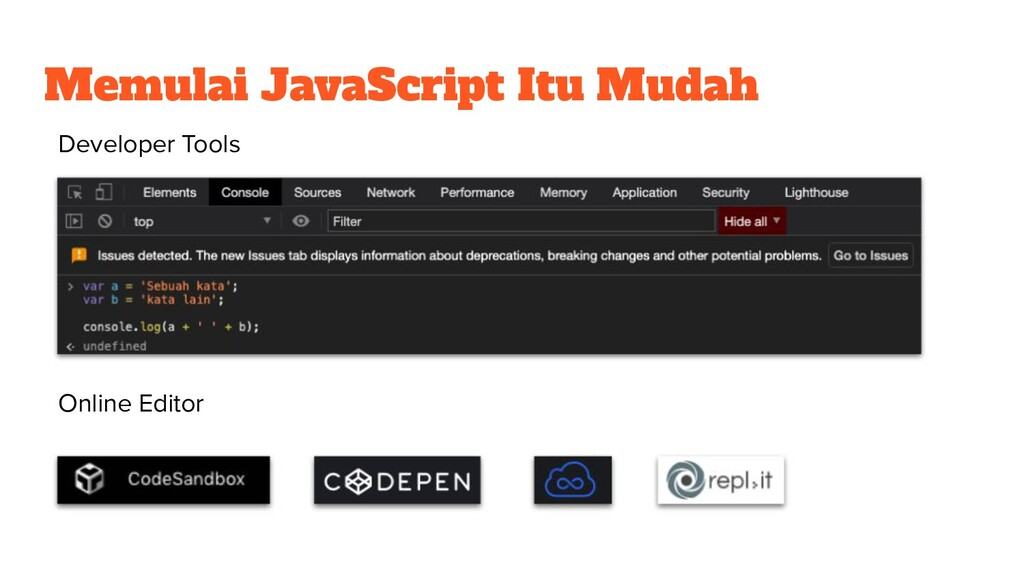 Memulai JavaScript Itu Mudah Developer Tools On...