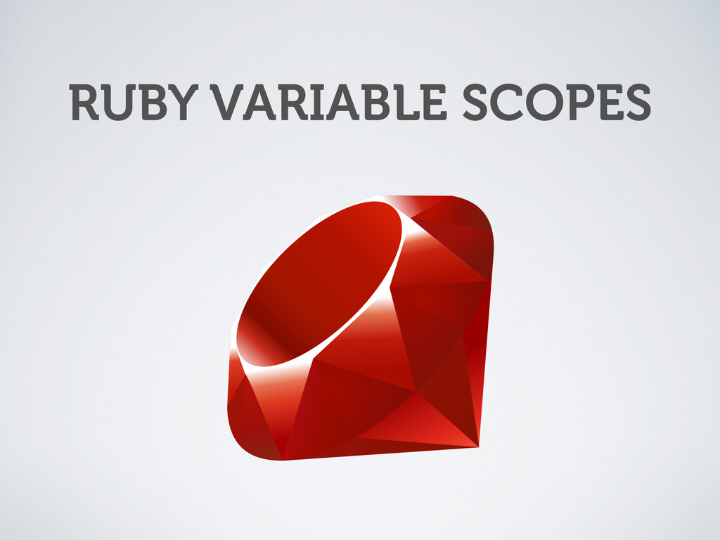 RUBY VARIABLE SCOPES