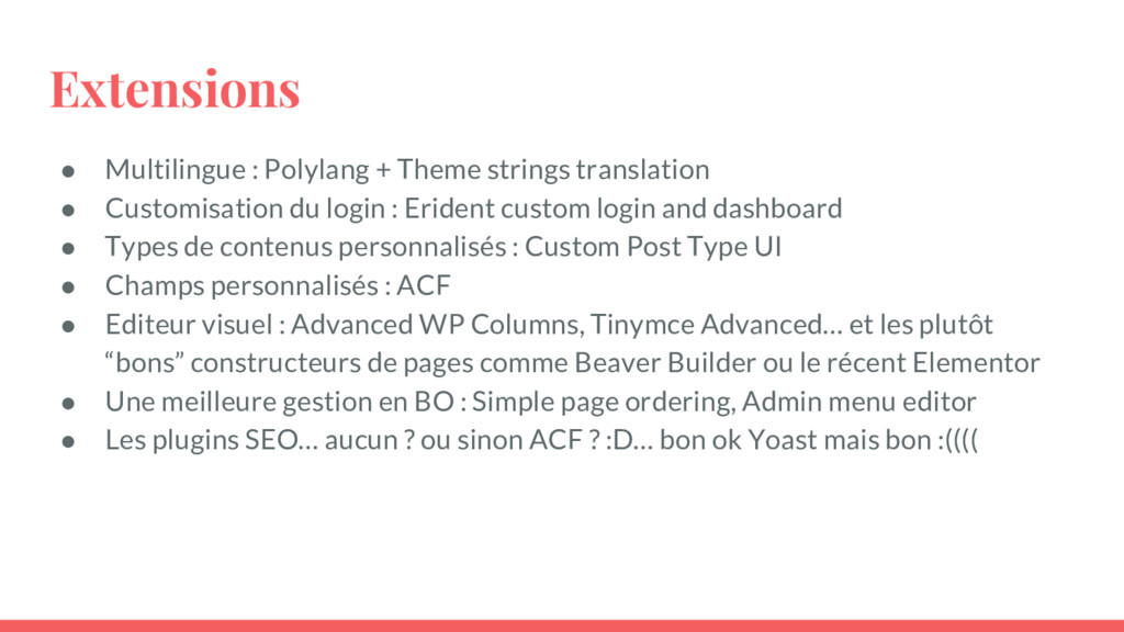 Extensions ● Multilingue : Polylang + Theme str...