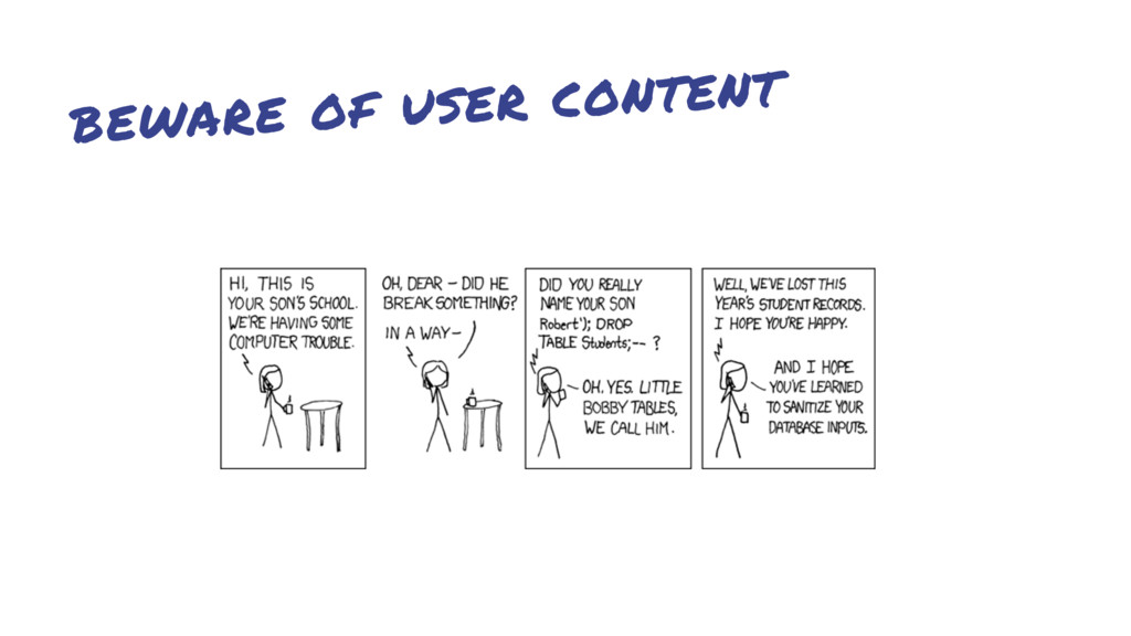 beware of user content