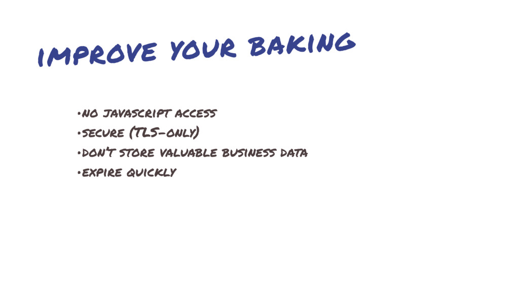 improve your baking •no javascript access •secu...