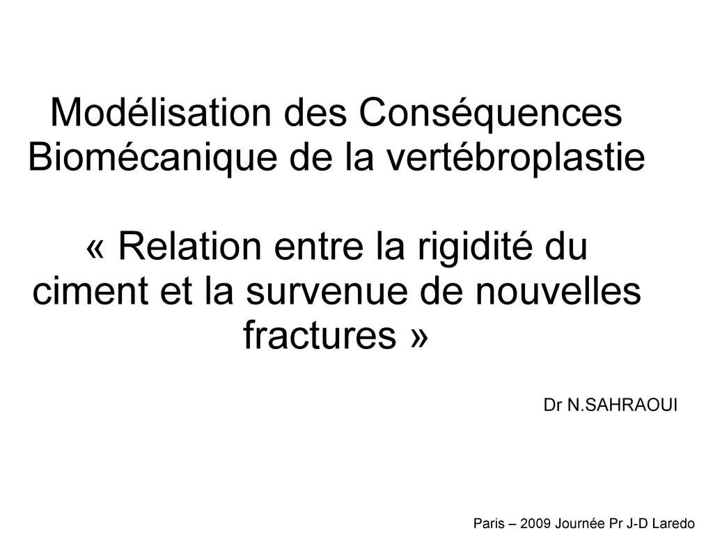 Modélisation des Conséquences Biomécanique de l...
