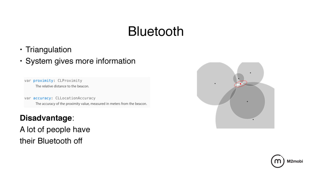 Bluetooth • Triangulation • System gives more i...