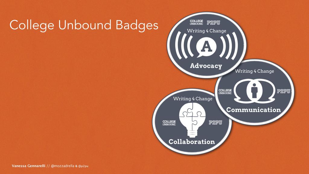 College Unbound Badges Vanessa Gennarelli // @m...