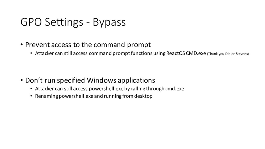 GPO Settings - Bypass • Prevent access to the c...