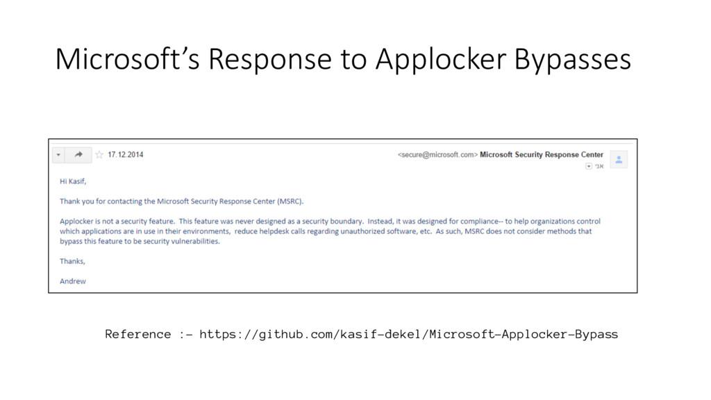 Microsoft's Response to Applocker Bypasses Refe...