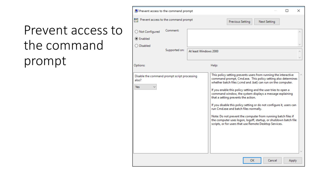 Prevent access to the command prompt