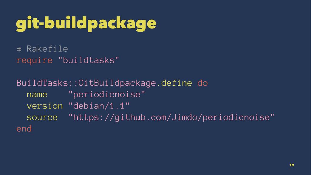"""git-buildpackage # Rakefile require """"buildtasks..."""
