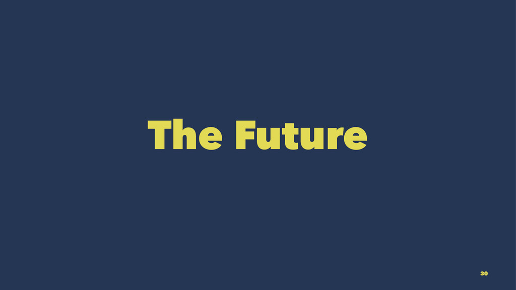 The Future 30