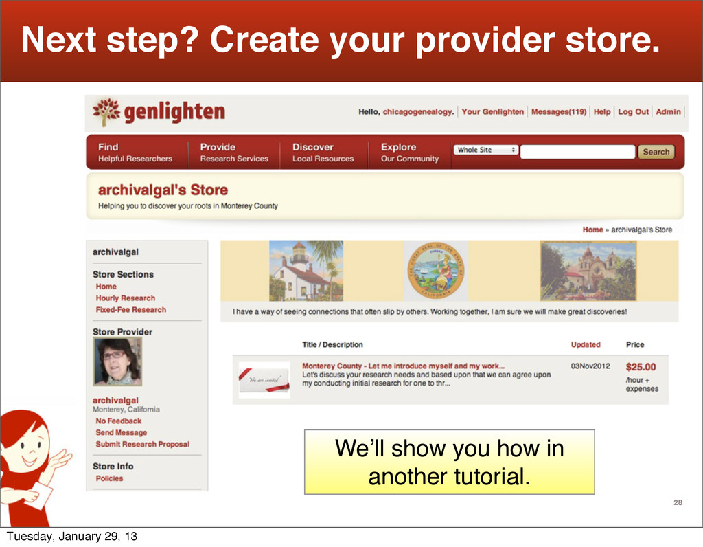 28 Next step? Create your provider store. We'll...