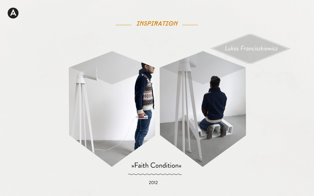 A inspiration »Faith Condition« 2012 Lukas Fran...