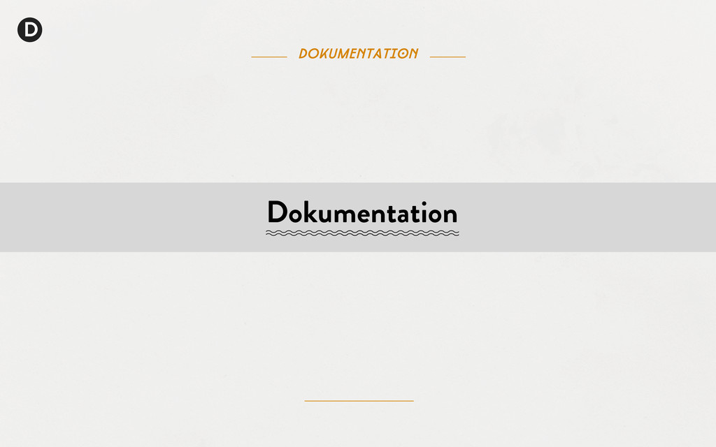 D DOkumentation Dokumentation