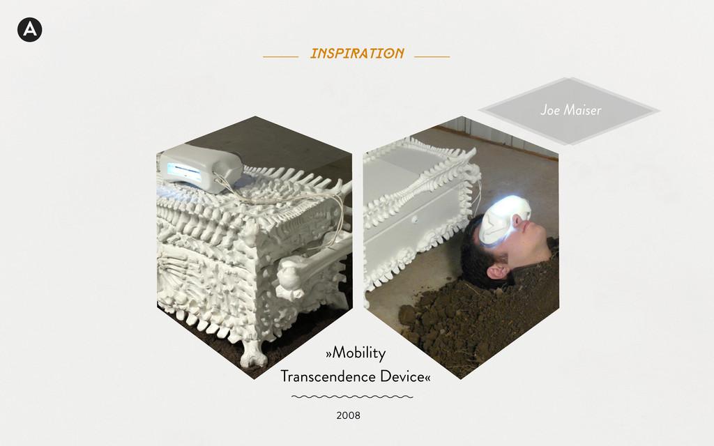 A inspiration Joe Maiser »Mobility Transcendenc...