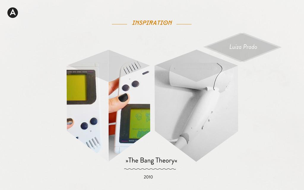 A inspiration Luiza Prado »The Bang Theory« 2010