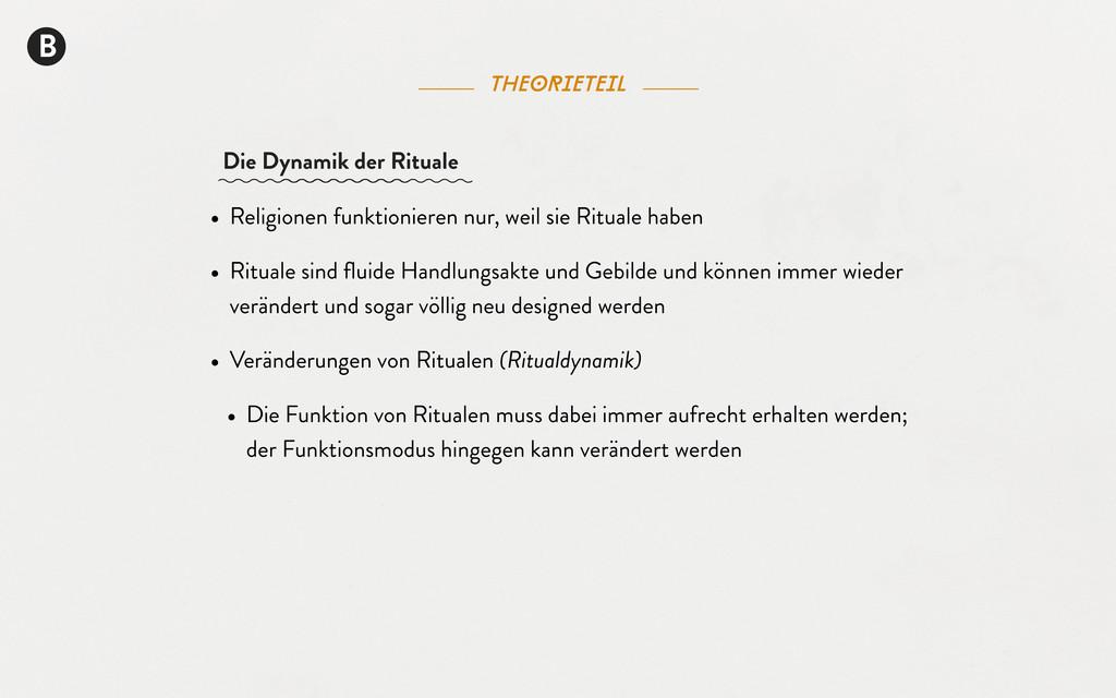 theorieteil B • Religionen funktionieren nur, w...
