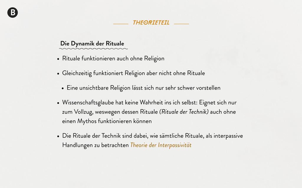 theorieteil B • Rituale funktionieren auch ohne...