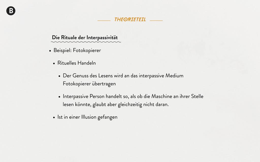 B theorieteil • Beispiel: Fotokopierer • Rituel...