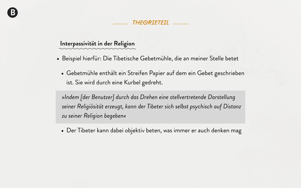 B theorieteil • Beispiel hierfür: Die Tibetisch...